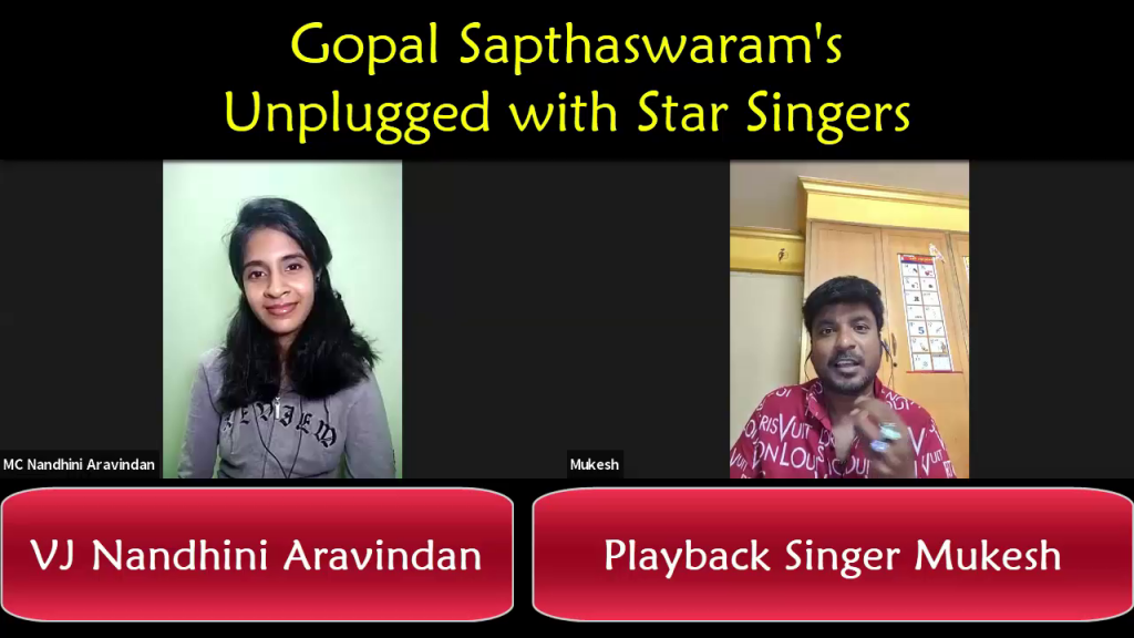 Online Interview of Playback Singer Mr Mukesh by Virtual Emcee Nandhini A