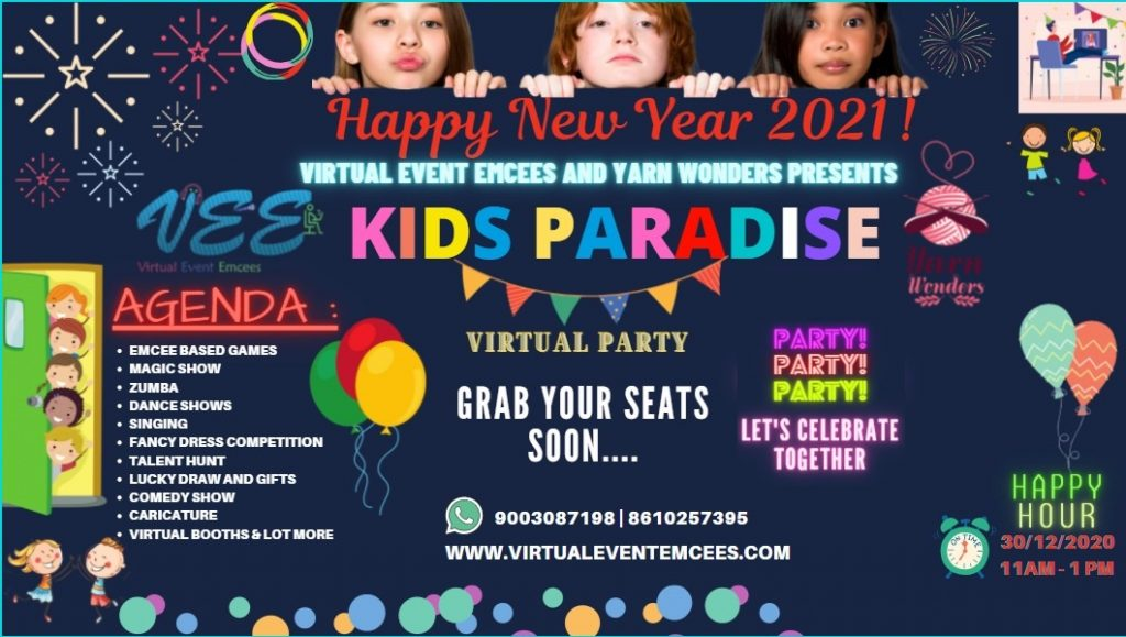 Virtual Event Emcees and Yarn Wonders Presents KIDS PARADISE VIRTUAL NEW YEAR PARTY EVENT 2021